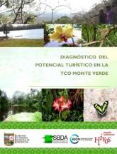 Diagnóstico sobre el Potencial Turístico en el Territorio Indígena de Monte Verde